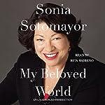 My Beloved World | Sonia Sotomayor