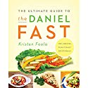 The Ultimate Guide to the Daniel Fast Audiobook by Kristen Feola Narrated by Connie Wetzell