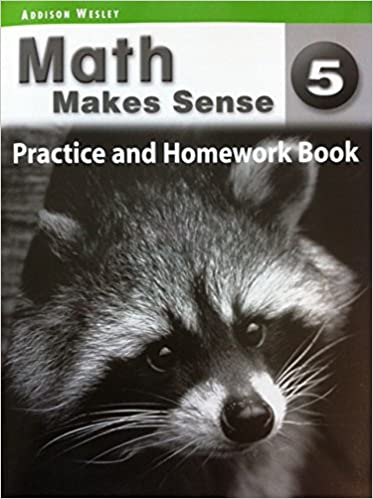 Math makes sense 5 practice and homework book online