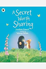 A Secret Worth Sharing (Mole and Friends) Paperback
