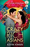 Book cover from Crazy Rich Asians (Movie Tie-In Edition) (Crazy Rich Asians Trilogy) by Kevin Kwan