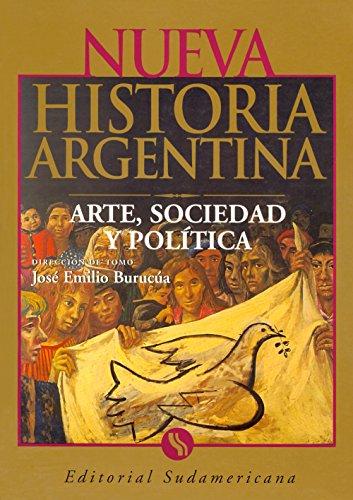 Descargar Libro Arte, Sociedad Y Política: Nueva Historia Argentina Tomo Ii José Emilio Burucúa