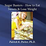 WL29 - Sugar Busters - How to Eat Sweets & Lose Weight