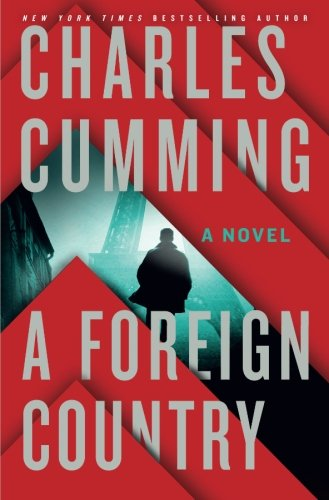 Download A Foreign Country: A Novel (Thomas Kell) PDF
