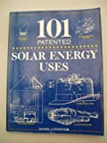 One Hundred One Patented Solar Energy Uses, D.J. O'Connor, 0442244320