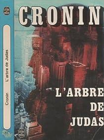 L'Arbre de Judas par Cronin