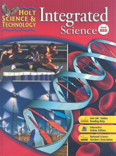 Holt Science & Technology: Integrated Science: Student Edition Level Red 2008