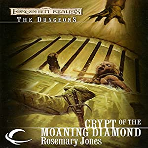 Crypt of the Moaning Diamond Audiobook