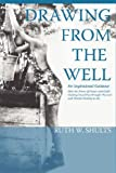 Drawing from the Well, Ruth Shults, 1934248800
