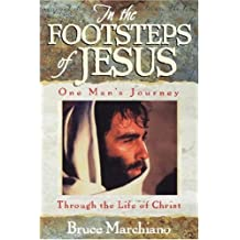 In the Footsteps of Jesus: One Man's Journey