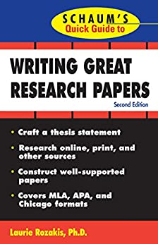 schaums quick guide to writing great research papers ebook Similar free books the untethered soul  schaum's quick guid  schaum's quick guide to writing great research papers laurie rozakis, phd the state university.