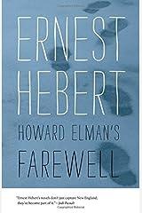 Howard Elman's Farewell (Darby Chronicles) Paperback