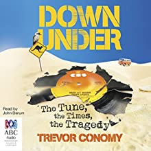 Down Under Audiobook by Trevor Conomy Narrated by John Derum