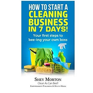 How To Start A Cleaning Business in 7 Days