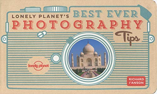 Book Lonely Planet's Best Ever Photography Tips (Lonely Planet Best Ever...)<br />D.O.C