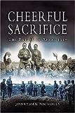 Cheerful Sacrifice by Nicholls, Jonathan (2005) Paperback