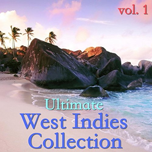 West Indies Collection (Ultimate West Indies Collection, vol. 1)