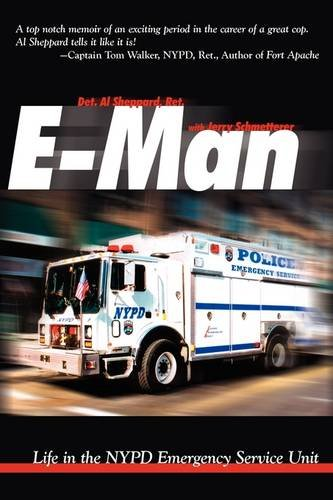 E-Man Life in the NYPD Emergency Service Unit [Sheppard, Al - Schmetterer, Jerry] (Tapa Blanda)
