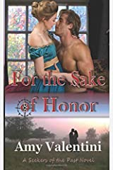 For the Sake of Honor (Seekers of the Past) Paperback