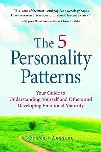 Five Pattern - The 5 Personality Patterns: Your Guide to Understanding Yourself and Others and Developing Emotional Maturity