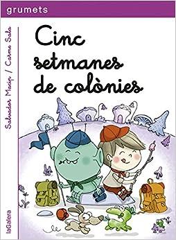 Descargar Libro Mobi Cinc Setmanes De Colònies: Una Aventura D'en Biel I En Picapoc-2 Gratis Epub