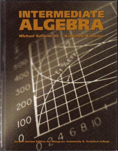 Intermediate Algebra Custom Edition for Bluegrass Community & Technical College (Custom Edition for bluegrass commun
