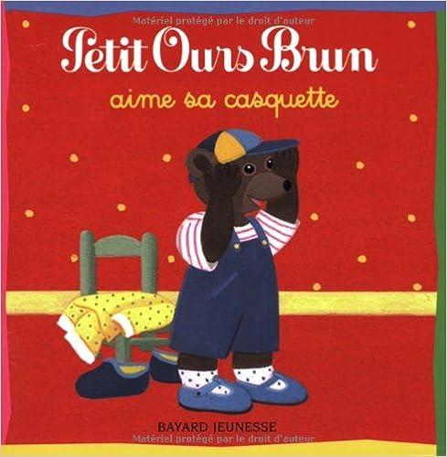 Livres gratuits en ligne Petit Ours Brun aime sa casquette epub, pdf