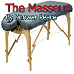The Masseur | Knower Peace