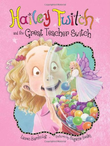 Hailey Twitch and the Great Teacher Switch PDF