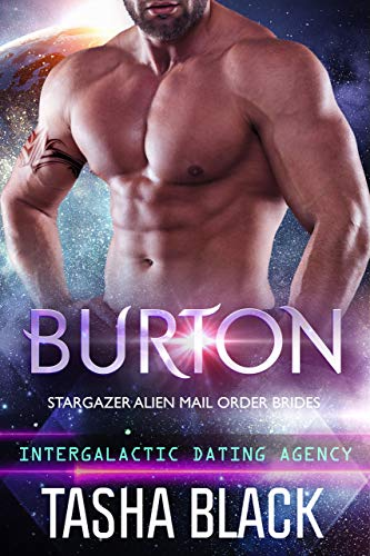 Burton: Stargazer Alien Mail Order Brides #14 (Intergalactic Dating Agency)