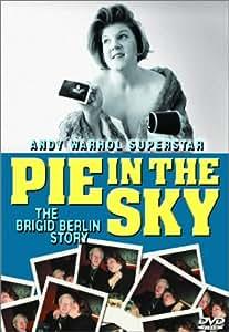 Pie in the Sky - The Brigid Berlin Story