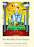 The Man Who Tasted Shapes (Bradford Books)