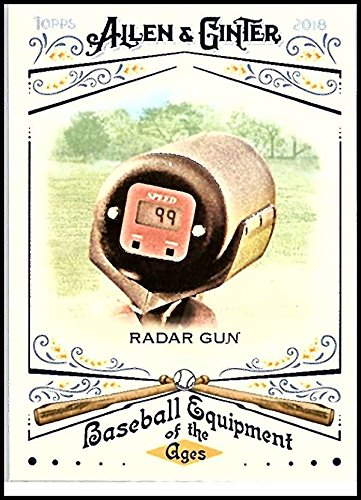 (2018 Topps Allen and Ginter Baseball Baseball Equipment of the Ages #BEA-26 Radar Gun MLB Trading Card)