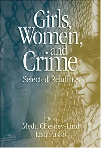 Girls, Women and Crime: Selected Readings