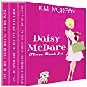 Daisy McDare Three Book Set Audiobook by K.M. Morgan Narrated by Caroline Shively