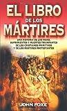 El Libro de los Mártires, John Foxe, 8482673505