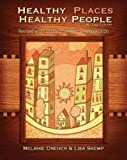 Healthy Places, Healthy People: A Handbook for Culturally Informed Community Nursing Practice, 2nd edition