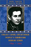 img - for Stalin's Loyal Executioner: People's Commissar Nikolai Ezhov, 1895-1940 (Hoover Institution Press Publication) book / textbook / text book