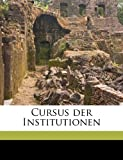 Cursus der Institutionen, Georg Friedrich Puchta, 1149328916