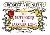 The Notebooks of Lazarus Long