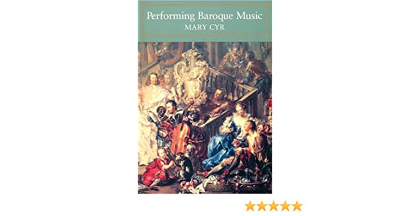 Performing Baroque Music