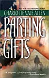 Parting Gifts, Charlotte Vale Allen, 1551669005