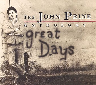 Great Days: The John Prine Anthology by PRINE,JOHN