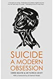 img - for Suicide: A Modern Obsession by Pat Devitt (2015-03-01) book / textbook / text book
