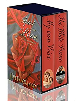 Apart from Love: (Still Life with Memories, Volume 1 and 2) by [Poznansky, Uvi]