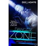 Danger Zone | Dee J. Adams