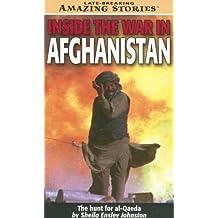 Inside the War in Afghanistan (Mass-Market): The hunt for Al-Qaeda