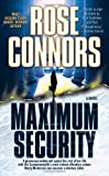 Maximum Security, Rose Connors, 0743492692