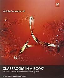 Adobe Acrobat XI Classroom in a Book (Classroom in a Book (Adobe))