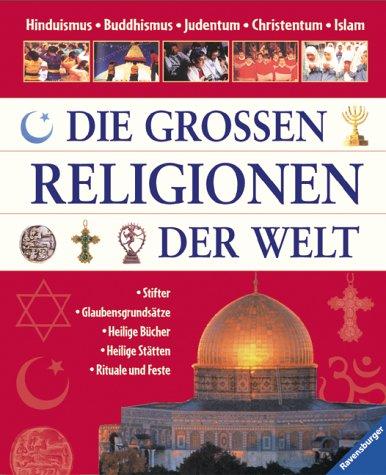 Die großen Religionen der Welt